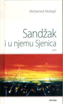 Sandzak i u njemu Sjenica(prednja korica)