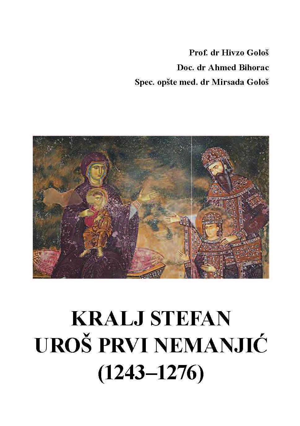 KRALJ STEFAN UROŠ PRVI NEMANJIĆ (1243–1276)